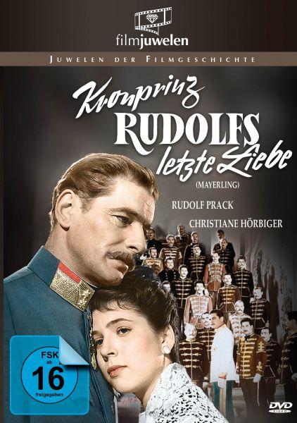 Kronprinz Rudolfs letzte Liebe (Mayerling)