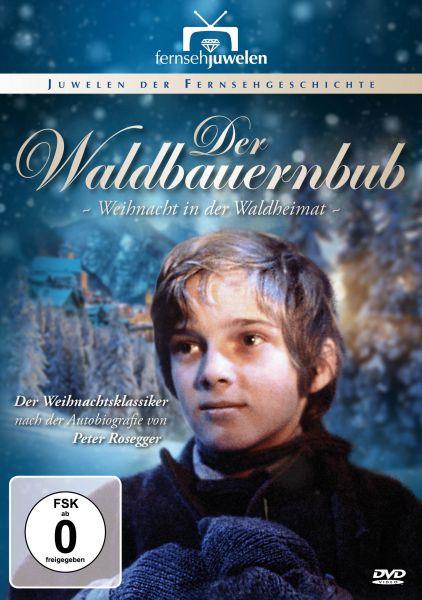 Der Waldbauernbub - Weihnacht in der Waldheimat (Neuauflage)