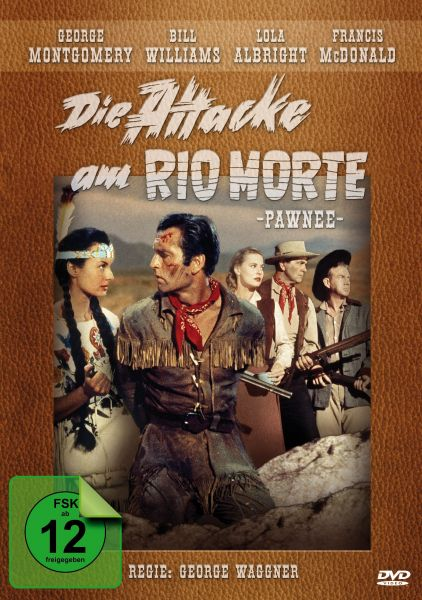 Die Attacke am Rio Morte (Pawnee)