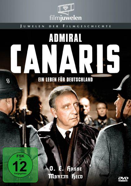 Ein Leben für Deutschland - Admiral Canaris