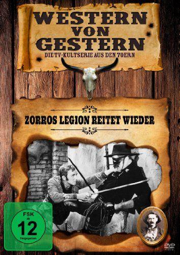 Zorros Legion reitet wieder (Western von gestern)