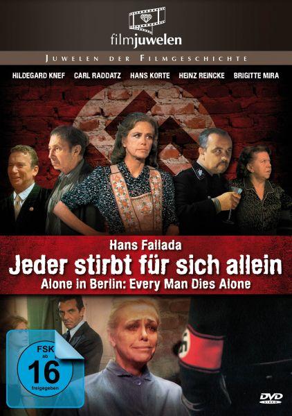 Hans Fallada: Jeder stirbt für sich allein - Alone in Berlin