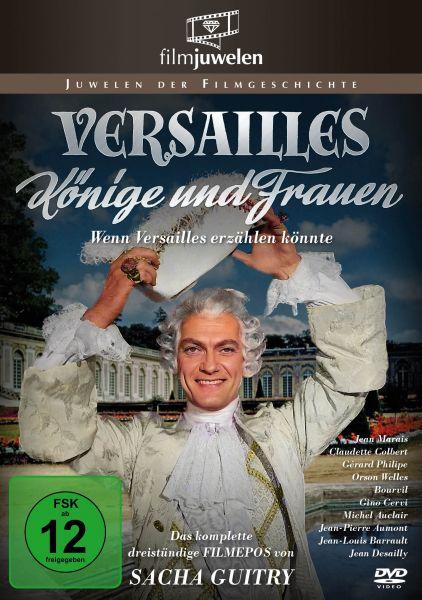 Versailles - Könige und Frauen (Wenn Versailles erzählen könnte)