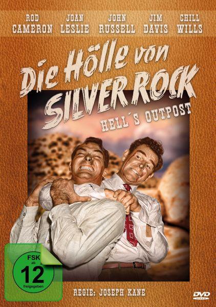 Die Hölle von Silver Rock